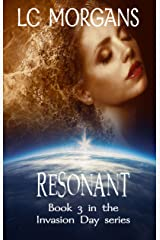 Resonant: Book 3 in the Invasion Day series Kindle Edition
