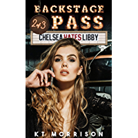 Backstage Pass (Chelsea Hates Libby Book 2) (English Edition)