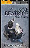 L'anello di Beatrice - Dilogia completa