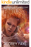 Fortune's Dance (The Fixers of KarmaCorp Book 4)