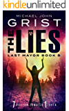 The Lies (Last Mayor Book 8)
