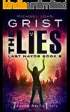 The Lies (Last Mayor Book 8)