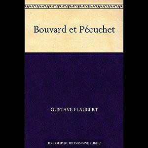 Bouvard et Pécuchet (French Edition)