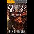 Zompoc Survivor: Inferno
