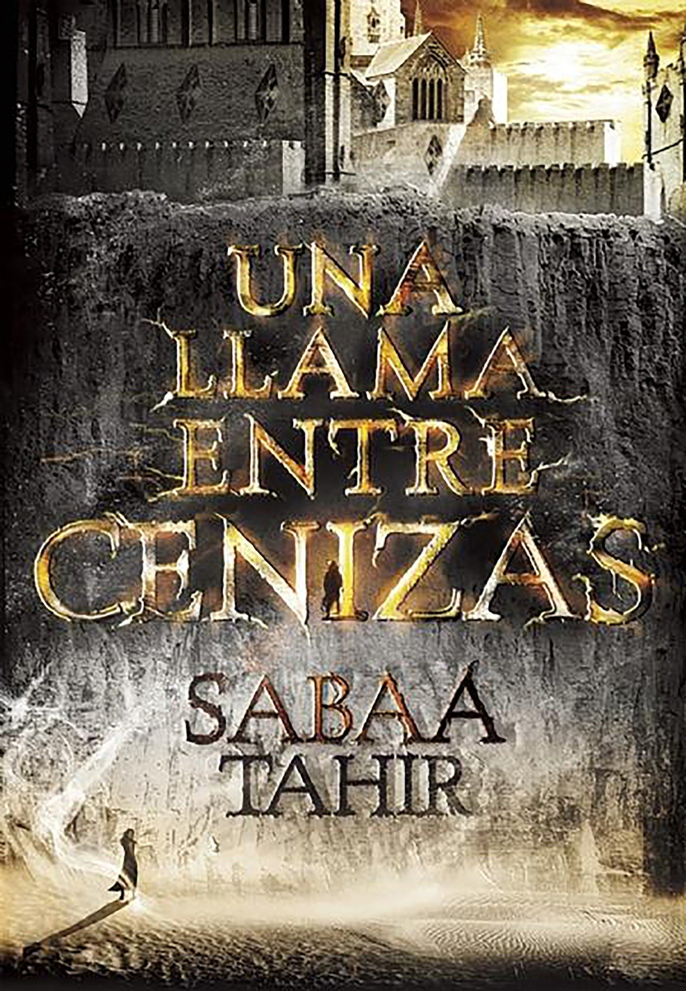 Una llama entre cenizas / An Ember in the Ashes (Spanish Edition): Sabaa Tahir: 9788490434727: Amazon.com: Books