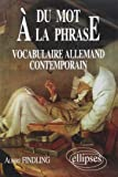 Du Mot à la Phrase: Vocabulaire Allemand Contemporain
