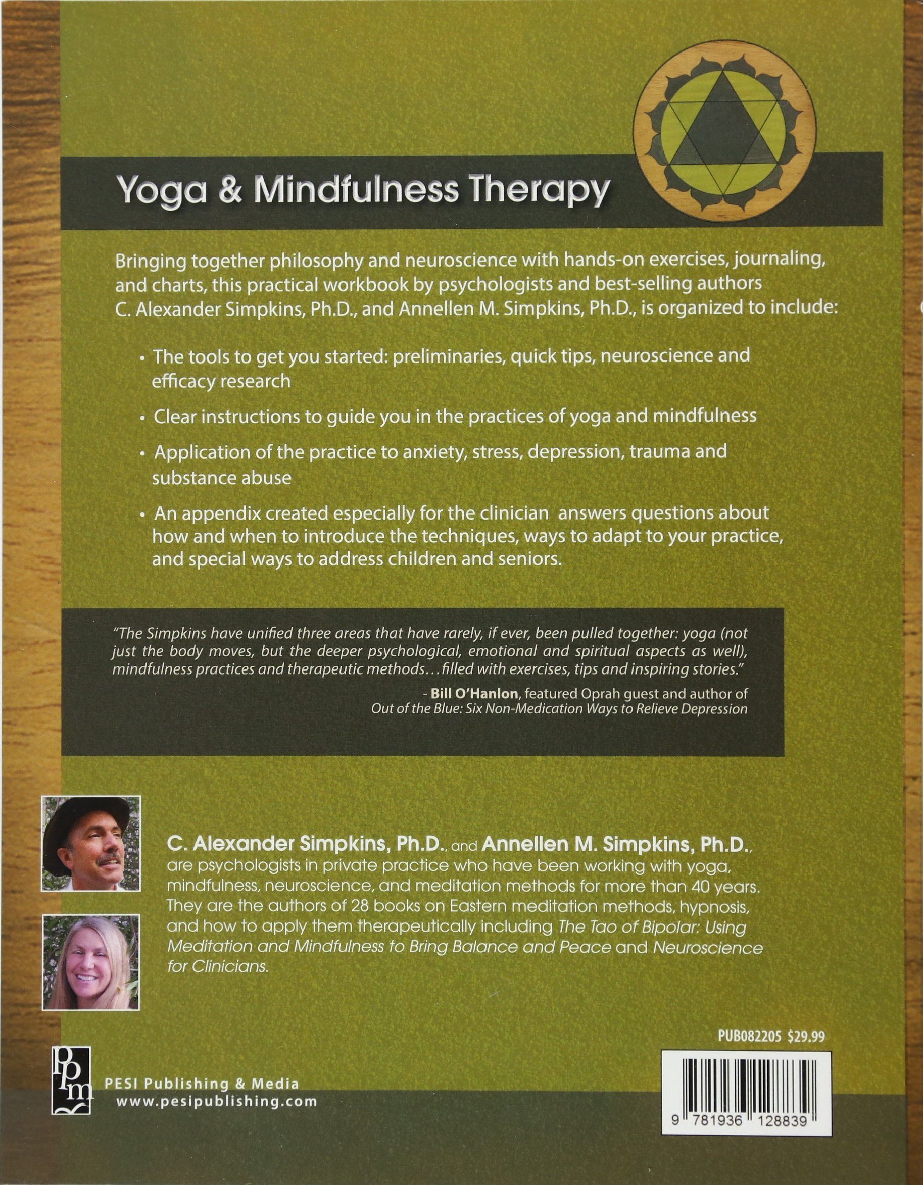 Yoga Mindfulness Therapy Workbook For Clinicians And Clients C Alexander Simpkins PhD Annellen M 9781936128839 Amazon Books