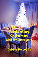 Celebrating Christmas with my Characters Kindle Edition