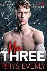 Me Three: An MMNb Teacher/Student/Teacher Romance (A Proper Education) Kindle Edition