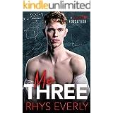 Me Three: An MMNb Teacher/Student/Teacher Romance (A Proper Education)