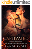 Captivated: A Vampire Fiction Romance (A Beautiful Monster Series Book 1)