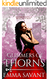 Glimmers of Thorns (A Glimmers Novel #3: Beauty & the Beast)