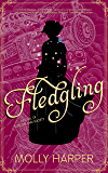 Fledgling (Sorcery and Society Book 2)