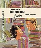 Dinny Gordon Junior (Dinny Gordon Series)