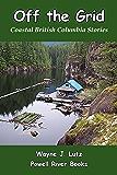 Off the Grid (Coastal British Columbia Stories Book 10)