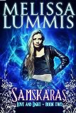 Samskaras (Love and Light Series Book 2)
