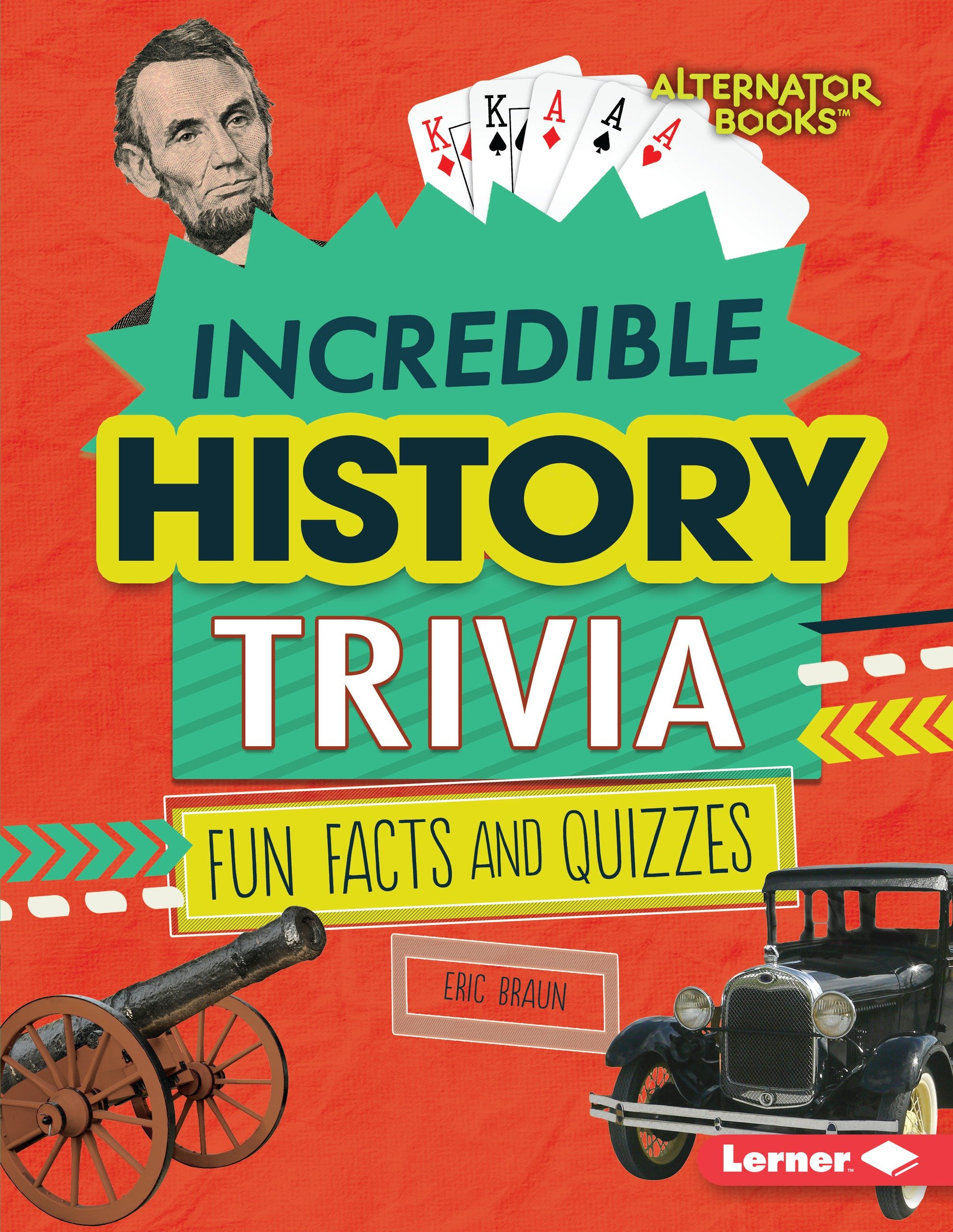 Incredible History Trivia: Fun Facts and Quizzes (Trivia Time!)