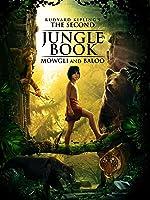 Rudyard Kipling's - The Second Jungle Book - Mowgli and Baloo