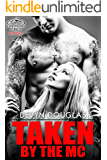 Taken by the MC (Penetrators MC Book 1)