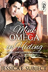 Mink Omega in Hiding: An MM Mpreg Shifter Romance (Shifter Towers Book 2) Kindle Edition