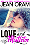 Love and Mistletoe: A Holiday Sweet Contemporary Romance (The Summer Sisters Book 5)