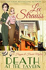 Death at the Tavern: a 1930s Cozy Murder Mystery (A Higgins & Hawke Mystery Book 1) Kindle Edition