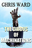 The Circus of Machinations (Tales of Crow Book 4)