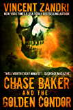 Chase Baker and the Golden Condor (A Chase Baker Thriller Series Book 2) (English Edition)