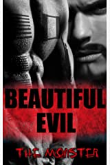 Beautiful Evil: The Monster Kindle Edition