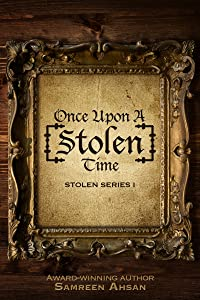 Once Upon A [Stolen] Time (Stolen Series Book 1)