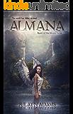 Almana: Book I of the Almana Series