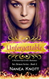 Unforgettable: A Paranormal Erotic Romance (Sex Demon Series #2)