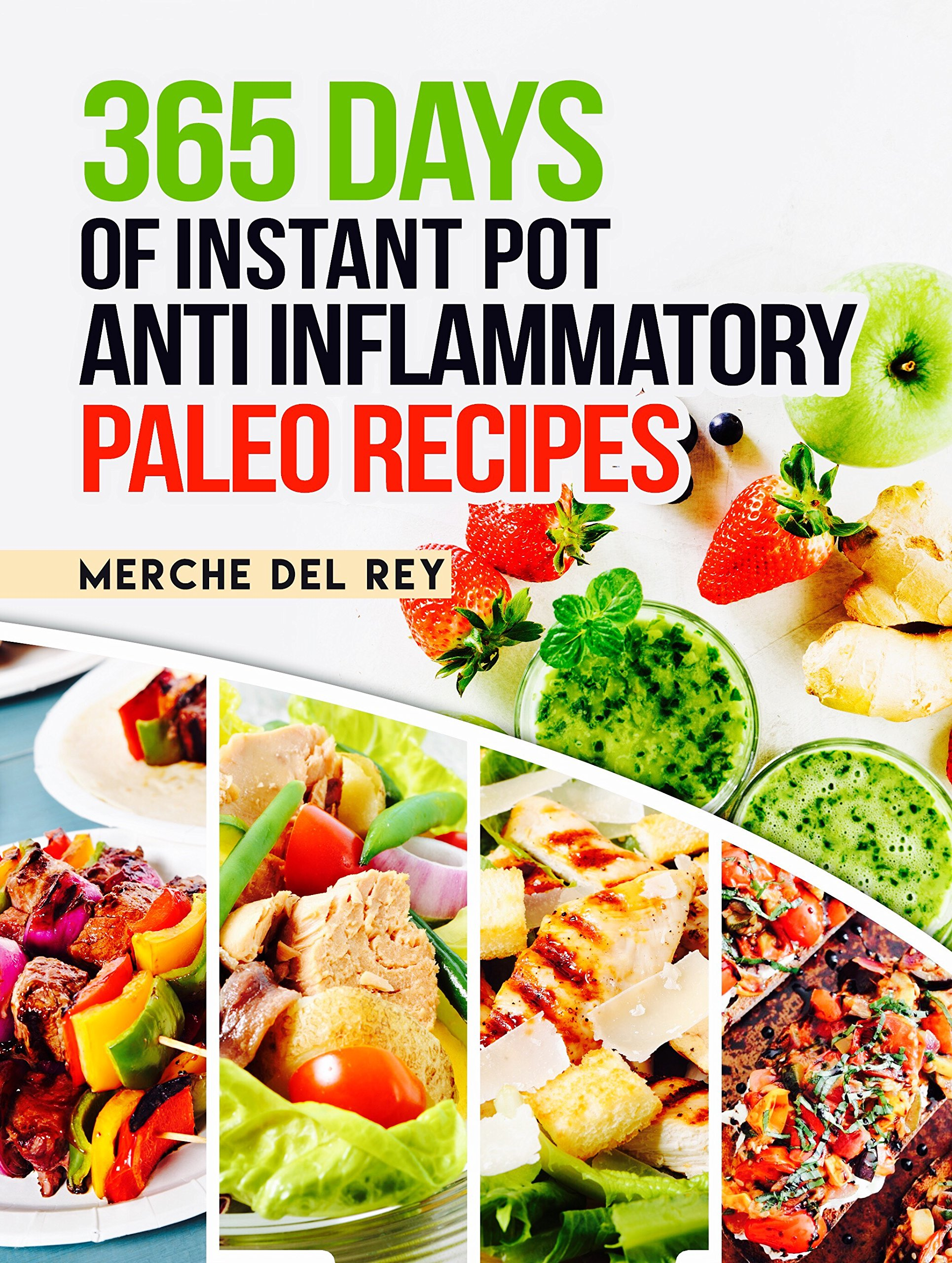 Paleo Instant Pot: 365 Days of Instant Pot Anti Inflammatory Paleo Recipes: Paleo Diet for Beginners, Paleo Diet Cookbook, Crock Pot, Slow Cooker, Easy Recipes for Fast & Healthy Meals
