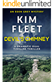 Devil's Chimney: A dramatic dual timeline thriller (Eden Grey Mysteries Book 3)