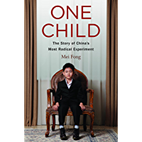 One Child: The Story of China's Most Radical Experiment (English Edition)