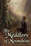 The Meddlers of Moonshine (Moonfall Mayhem Book 2)