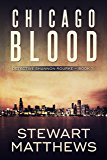 Chicago Blood: Detective Shannon Rourke Book 1 (English Edition)