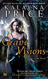 Grave Visions (An Alex Craft Novel, Band 4)