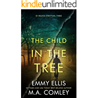The Child in the Tree (DI Helena Stratton Book 3)