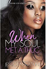 When My Soul Met A Thug: a Standalone novel Kindle Edition