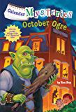 Calendar Mysteries #10: October Ogre