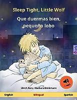 Sleep Tight Little Wolf – Que Duermas Bien