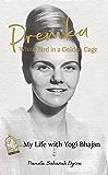 Premka: White Bird in a Golden Cage: My Life with Yogi Bhajan