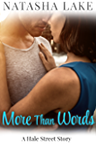 More Than Words: A Hale Street Novella