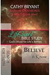 BELIEVE & KNOW (LifeSword Bible study Book 2) Kindle Edition