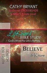 BELIEVE & KNOW (LifeSword Bible study Book 2)