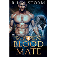 Blood Mate (High House Canis Book 2) (English Edition)