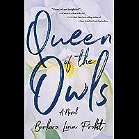 Queen of the Owls: A Novel