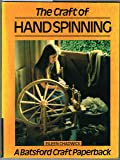 The Craft of Hand Spinning (Craft Paperbacks)