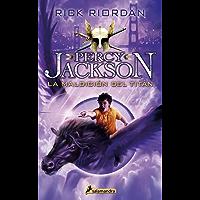La maldición del titán: Percy Jackson y los dioses del Olimpo III